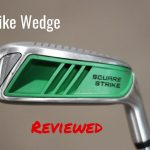 Square Strike Wedge Review: is it doing well with the Infomercial Hype?