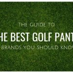 The best golf trousers: 6 brands you need to know