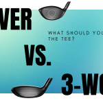 Driver USA. 3-Wood Off the Tee: What's the Right Decision?