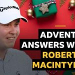 Advent answers with ... Robert MacIntyre